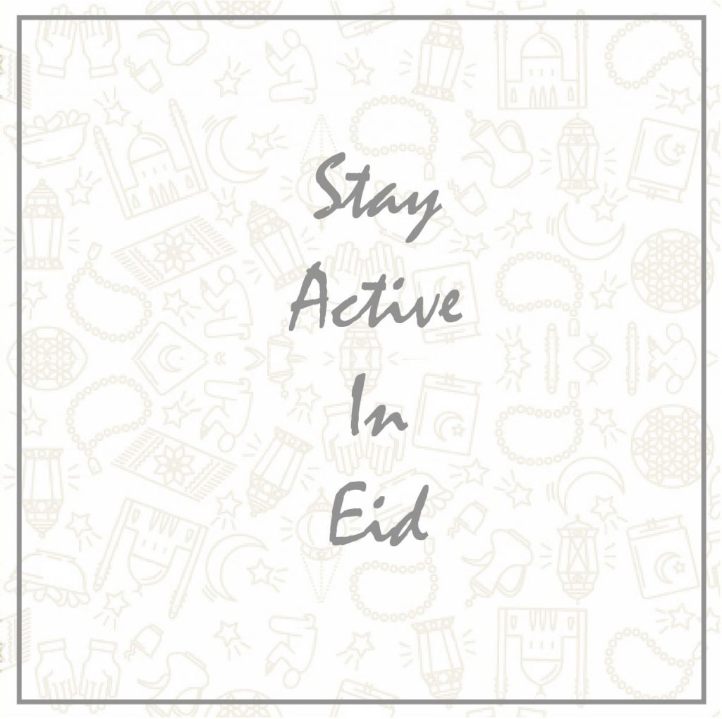 Stay Active in Eid